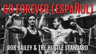 Rob Bailey The Hustle Standard GO FOREVER SUB ESPAÑOL LYRICS