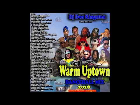 Dj Don Kingston Warm Uptown Dancehall Mix 2018