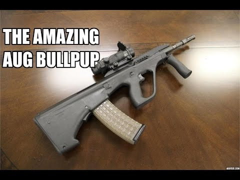The Amazing AUG Bullpup