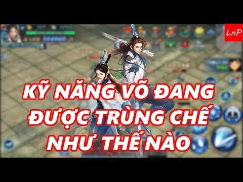 VLTK Mobile - Kỹ Năng Môn Phái Võ Đang Đươc Trùng Chế Như Thế Nào