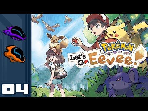 Let's Play Pokemon: Let's Go Eevee [Co-Op] - Switch Gameplay Part 4 - Slooooooooow