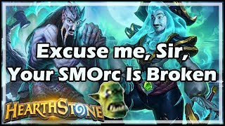 Excuse me, Sir, Your SMOrc Is Broken - Boomsday / Hearthstone