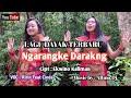 Lagu Dayak Terbaru Ngarangke Darakng  Mp3 - Mp4 Download