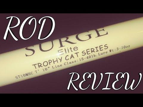 Surge Elite Trophy Cat Series Rod Review -Fishing Rod Review
