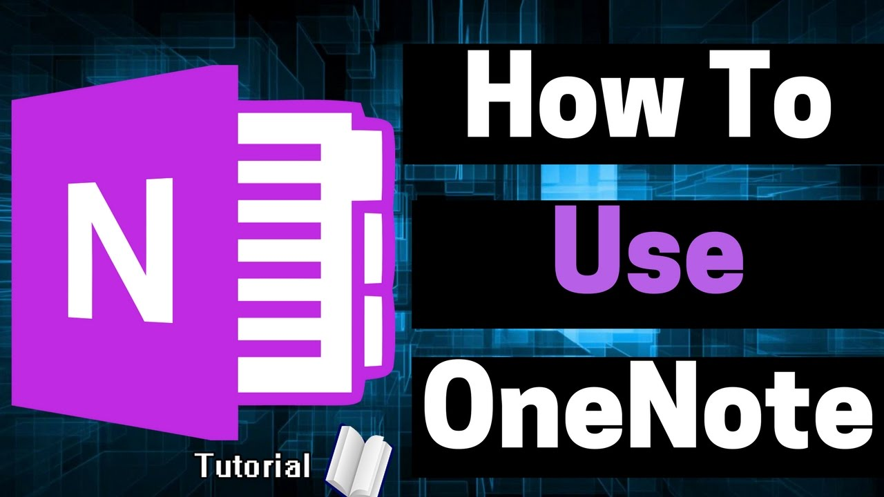 How to Use OneNote 2016