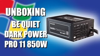 Be Quiet Dark Power Pro 11 850W Unboxing Recensione