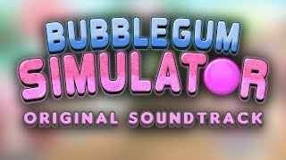 """No Pop Zone"" Roblox, Bubble Gum Simulator - (Original Soundtrack) by BSlick"