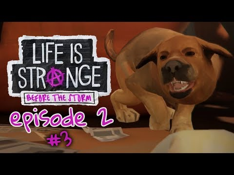 Life is Strange: Before the Storm Ep 2 - PUPPY! #3 (Let's Play/Playthrough)