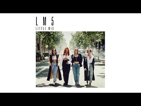 Little Mix - Notice (Audio)