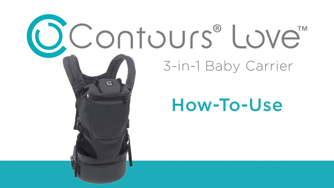 7a5bba63bb6 How To Use the Contours Love 3-in-1 Baby Carrier - YouTube