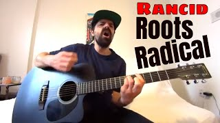 Roots Radical - Rancid [Acoustic Cover by Joel Goguen]