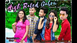 High Rated Gabru II Guru Randhawa I Romantic Love Story I Hindi Song 2020