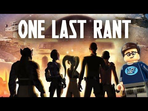 Star Wars Rebels : One Last Rant