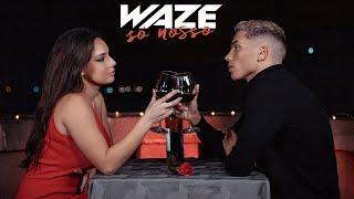 WAZE - Só Nosso