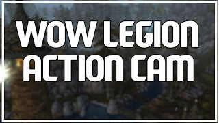 WOW ACTION CAMERA - Subtlety Rogue PvP Legion Beta
