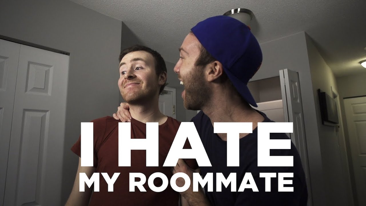 roommates hatred and new roommate