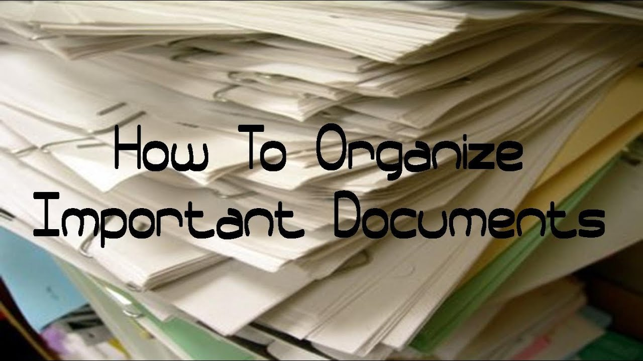 How To Organize Important Documents Updated Filing System