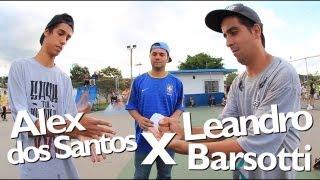 Alex dos Santos  X   Leandro Barsotti - ARENA S.K.A.T.E GAME