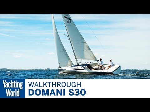 Domani S30 | First Look | Yachting World