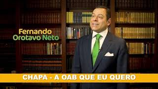 Fernando Orotavo Neto - Candidato à presidência da OAB/RJ