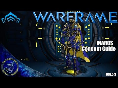 Warframe: INAROS Concepts - Building a Tank Your Way (U18.5.3)