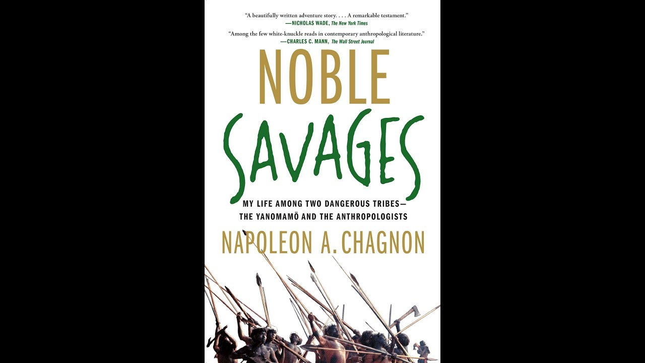 an analysis of napoleon chagnons description of the yanomamo Of the ongoing investigation of the neel and napoleon chagnon, phd, with the yanomami of book for unflattering descriptions of the yanomami in the.