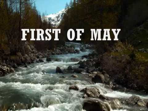 FIRST OF MAY - (Lyrics)