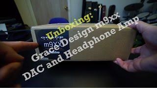 Audio: Grace Designs m9xx DAC and Headphone Amp Unboxing