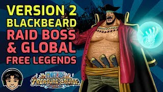 New blackbeard v2 clash speculation and free global legends [one piece treasure cruise]