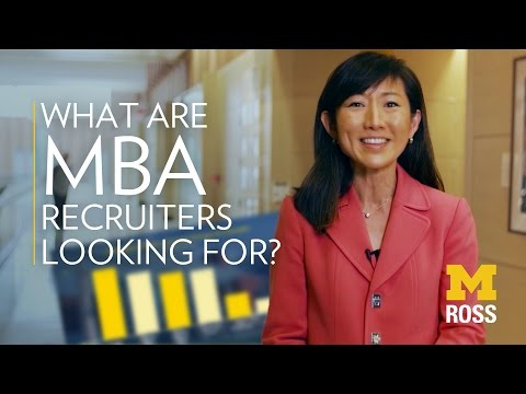 What are recruiters looking for in MBA hires? | Michigan Ross