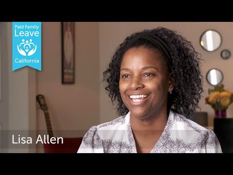 California Stories of Paid Family Leave: Lisa Allen