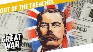 How Did Journalists Work In World War 1? I OUT OF THE TRENCHES #7