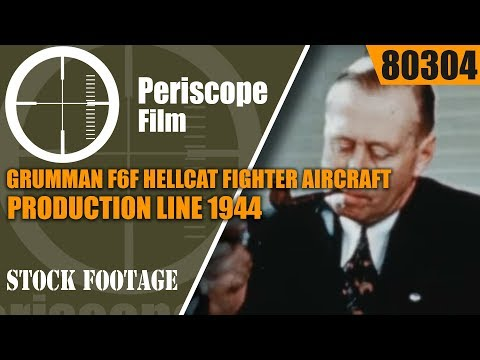GRUMMAN F6F HELLCAT FIGHTER AIRCRAFT PRODUCTION LINE 1944 PROMOTIONAL FILM 80304