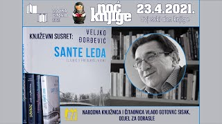 Online Književni Susret: Veljko Đorđević - Sante Leda