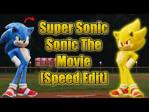 [Speed Edit] Super Sonic - Sonic the movie