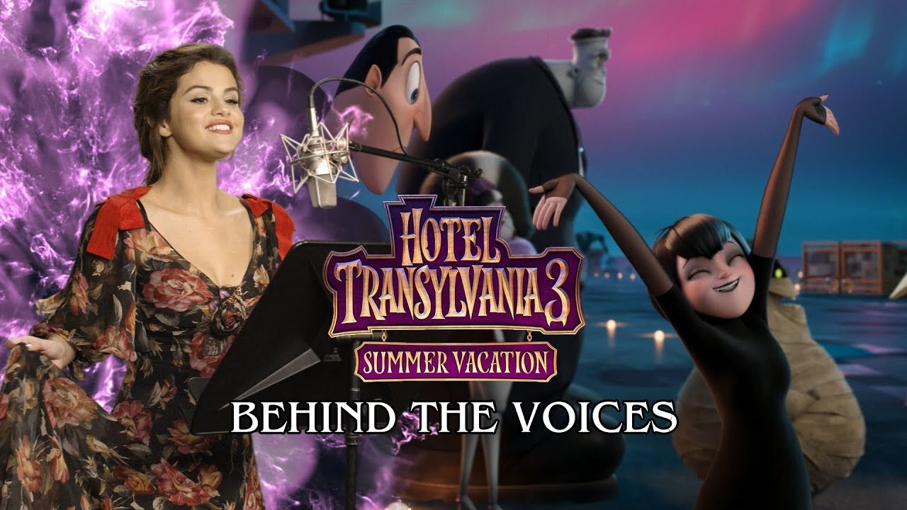 Hotel Transylvania 3 Summer Vacation Behind The Voices Youtube