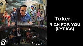 Token - Rich For You Lyrics