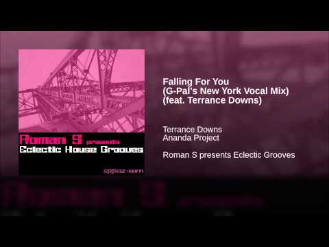 Falling For You (G-Pal's New York Vocal Mix) (feat. Terrance Downs)