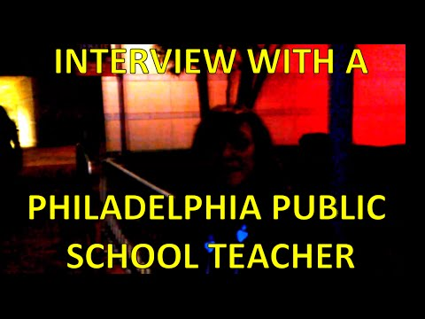 Philadelphia Public School Teacher Interview