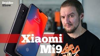 Каким будет Xiaomi Mi9   Droider Show #400