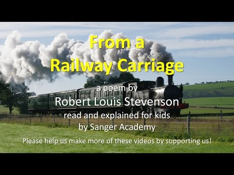 From a Railway Carriage - read and explained for kids - Sang