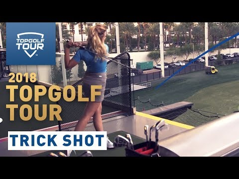 2018 Topgolf Tour | Trick Shot | Topgolf