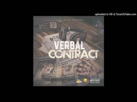 01 - FOEmuzic x Verbal - Contract ft BloccMonsta, BC, DaJugaknot (prod. by LetDatboyCook)