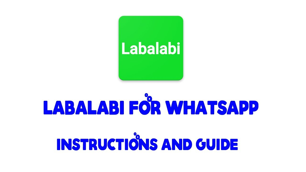 Labalabi For Whatsapp Download & Instructions for installing & Guide by  ApkClean