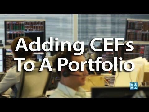 Adding CEFs To A Portfolio