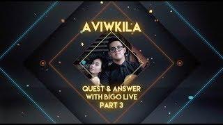 Aviwkila - Bukalah Matamu (Q&A Part 3)