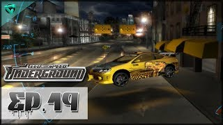 Need For Speed: Underground - Episodio 19