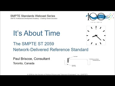 """It's About Time"" - The New SMPTE Synchronization Standard"