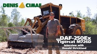Interview with Donald Strickland - DAF-250Ex - Tigercat M726D - DENISCIMAF.com