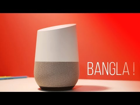 Google Home in Bangladesh